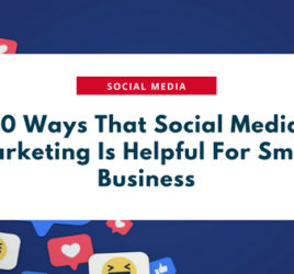 10 Ways That Social Media Marketing Is Helpful For Small Business (1)